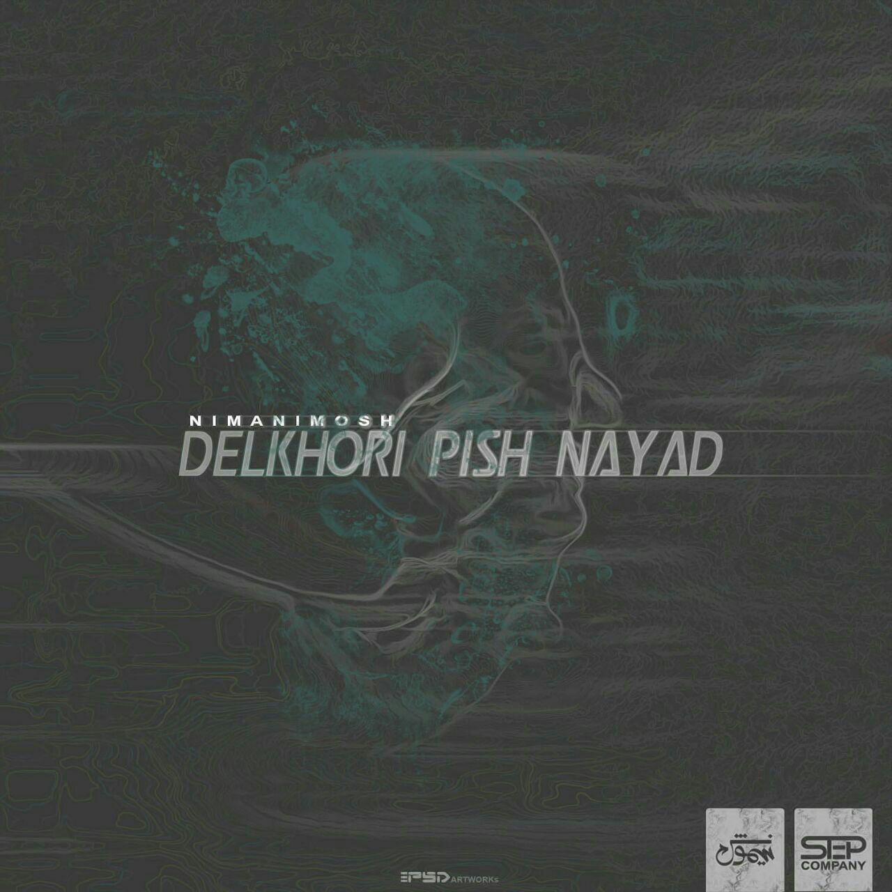 Delkhori Pish Nayad