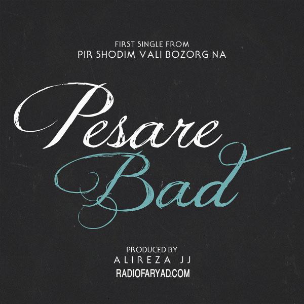Pesare Bad (Ft Sohrab MJ & Cornellaa)